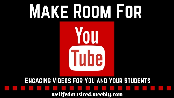 Make Room for YouTube wellfedmusiced.weebly.com